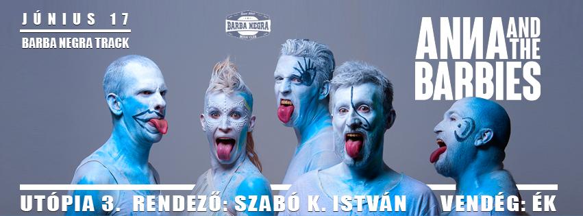 UTÓPIA 3 – Anna and the Barbies feat. Pál Dániel Levente