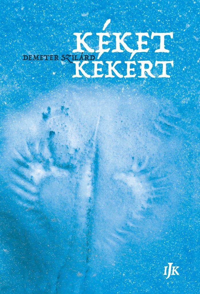 Demeter Szilárd: Kéket kékért