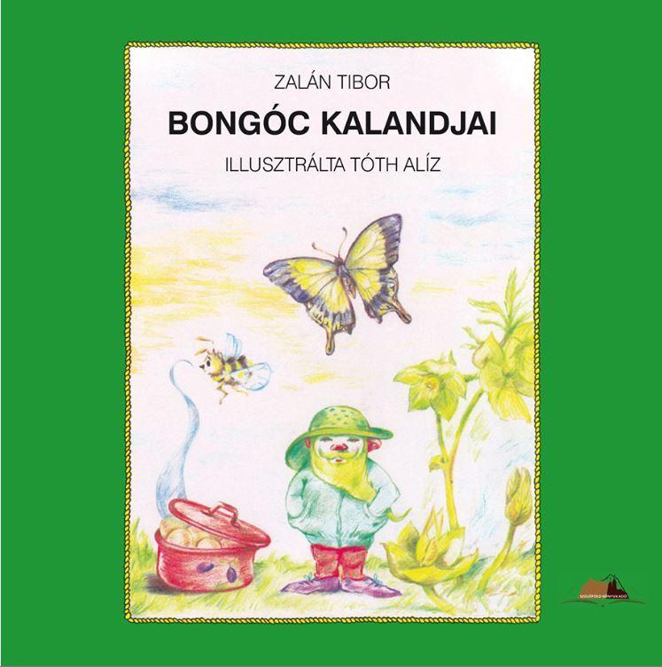 Zalán Tibor: Bongóc kalandjai