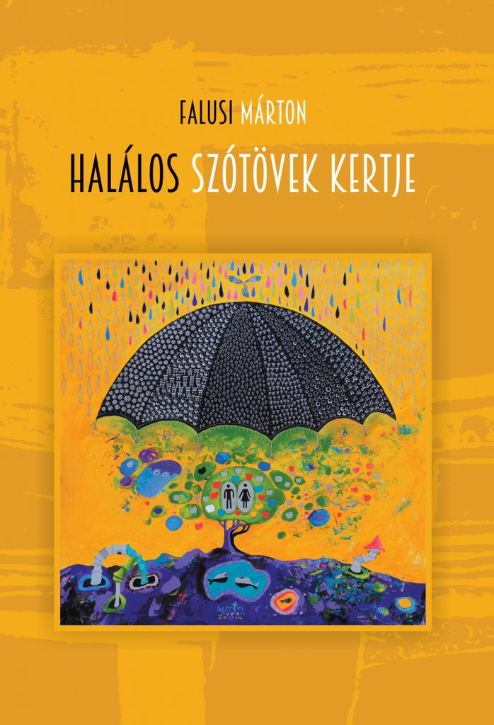 Falusi Márton: Halálos szótövek kertje