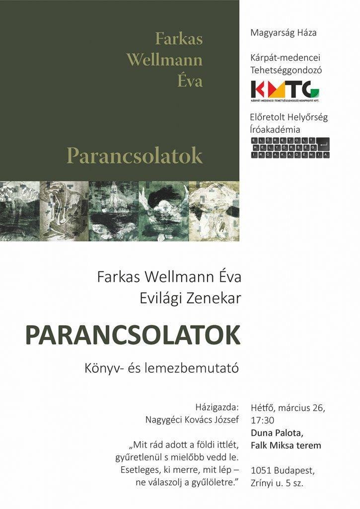 Farkas Wellmann Éva Parancsolatok című kötetének bemutatója