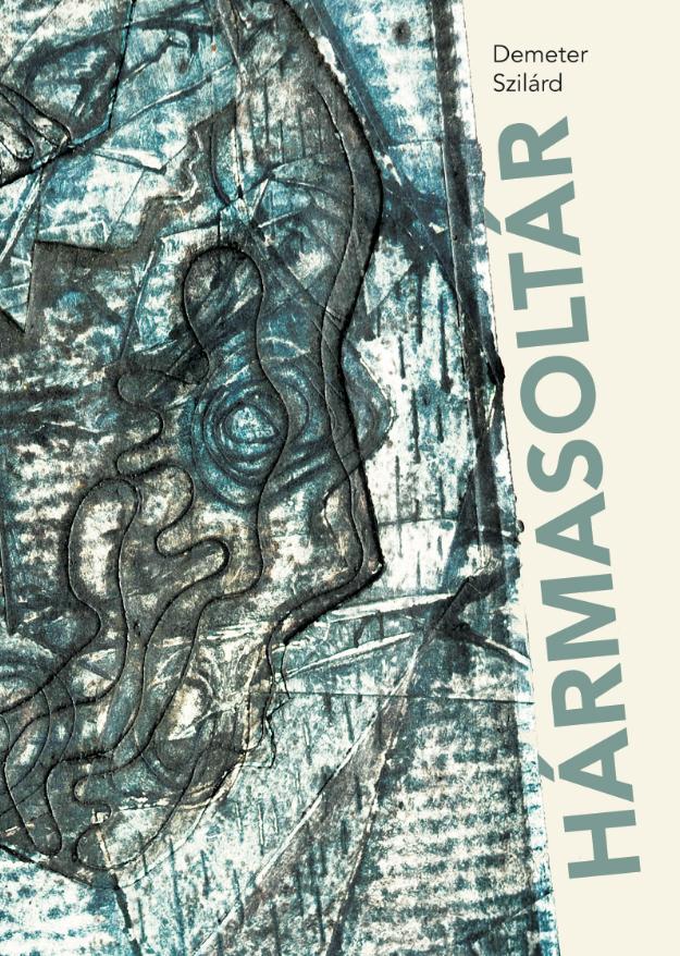 Háromlépcsős beavatási káosz – recenzió Demeter Szilárd kötetéről az Irodalmi Jelenben