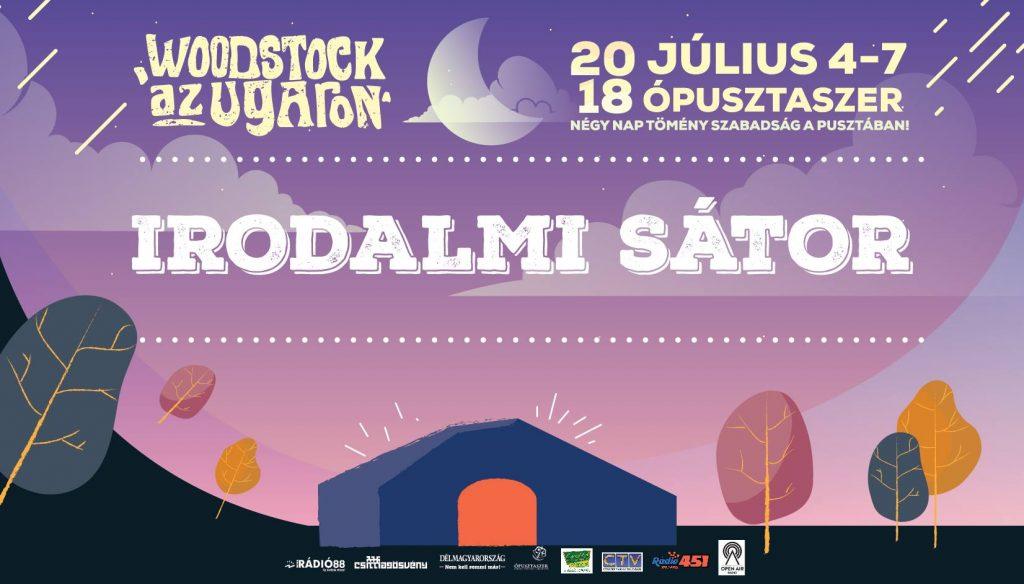 Woodstock az Ugaron – irodalmi sátor programja