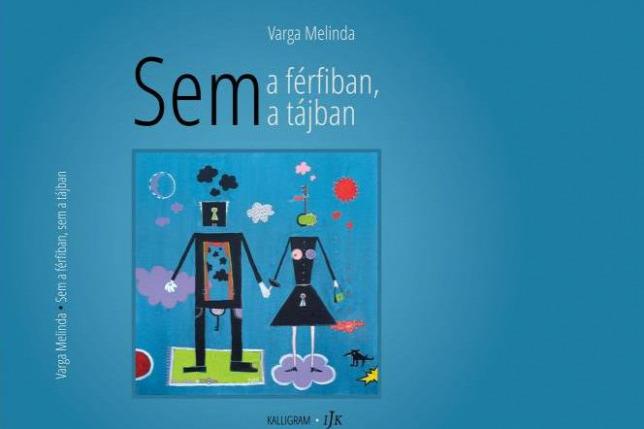 Varga Melinda Sem a férfiban, sem a tájban című kötetéből olvas fel az Irodalmi Jelenen – videó