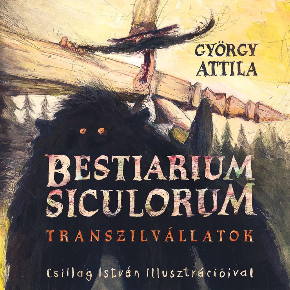 György Attila: Bestiarium Siculorum