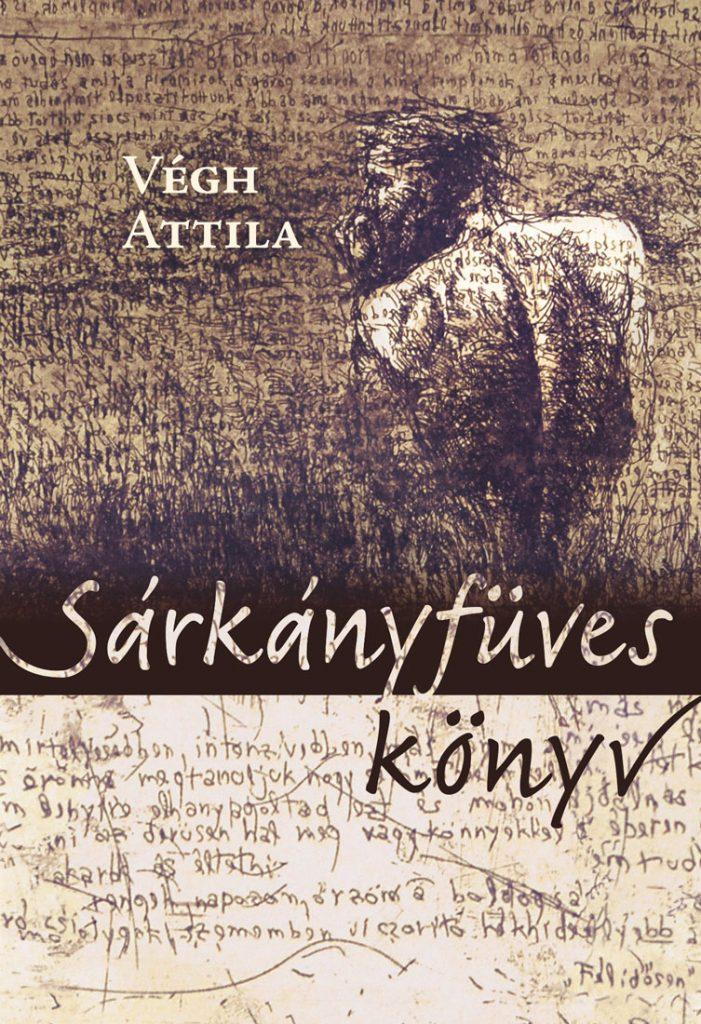 Végh Attila: Sárkányfüves könyv