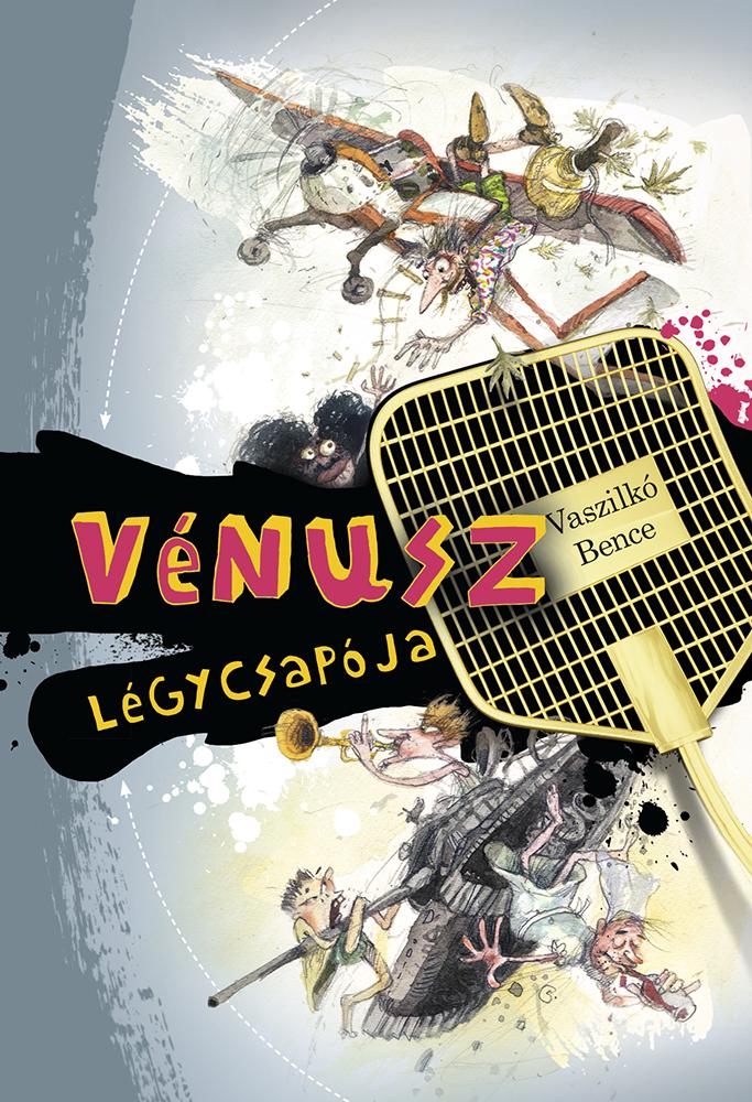 Vaszilkó Bence: Vénusz légycsapója