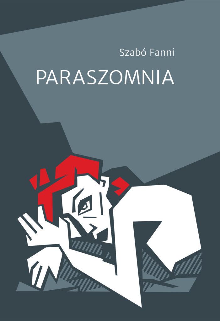 Szabó Fanni: Paraszomnia