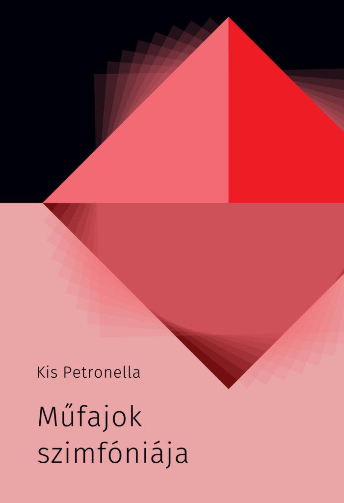 Kis Petronella: Műfajok szimfóniája